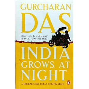 India Grows At Night By Gurcharan Das-(English)