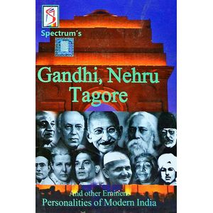 Gandhi, Neharu, Tagore And Other Eminent Personalities Of Modern India By Kalpana Rajaram-(English)