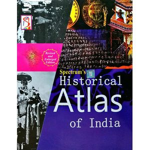 Historical Atlas Of India By Brishti Bandyopadhyay, Manjeet Singh-(English)