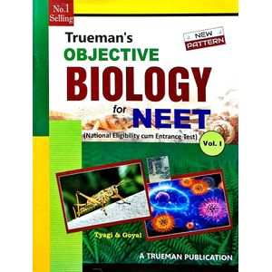 Trueman'S Objective Biology For Neet Vol 1,2 By Dr M P Tyagi, Dr Arvind Goyal-(English)