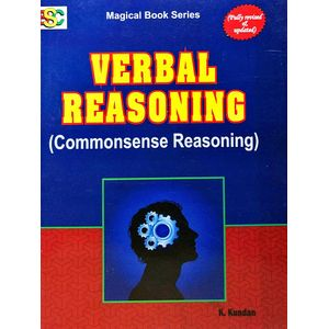 Verbal Reasoning Commonsense Reasoning By K Kundan-(English)