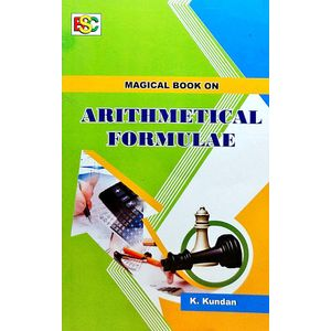 Magical Book On Arithmetical Formulae By Kundan-(English)