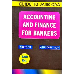 Accounting And Finance For Bankers By N S Toor, Arundeep Toor-(English)