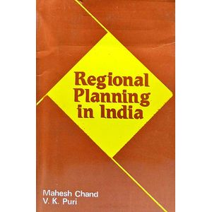 Regional Planning In India By Mahesh Chand, V K Puri-(English)