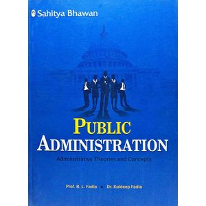 Public Administration By Dr B L Fadia, Dr Kuldeep Fadia-(English)