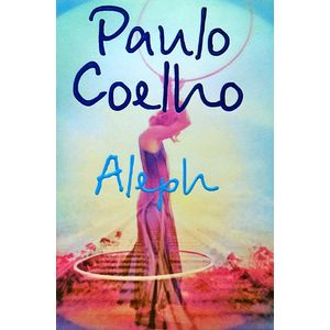 Aleph By Paulo Coelho-(English)
