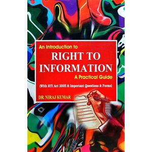 Right To Information By Dr Neeraj Kumar-(English)