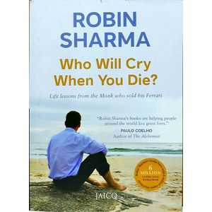Who Will Cry When You Die? By Robin Sharma-(English)