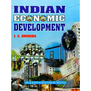 Indian Economic Development By I C Dhingra-(English)