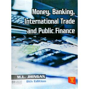 Money Banking International Trade And Public Finance By M L Jhingan-(English)