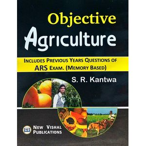 Objective Agriculture Includes Previous Years Questions Of Ars Exam By S K Kantwa-(English)