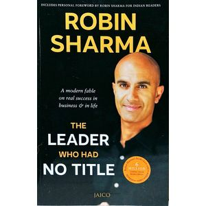 The Leader Who Had No Title By Robin Sharma-(English)