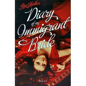 Diary Of An Immigrant Bride By Nim Gholkar-(English)