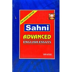 Sahni Advanced English Essays By Sahni, Arshad-(English)