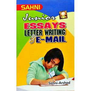 Sahni Junior English Essay & Letter Writing & E-Mail By Sahni, Arshad-(English)