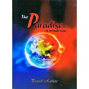 The Paradise Is Around You By Prateek Rathore-(English)