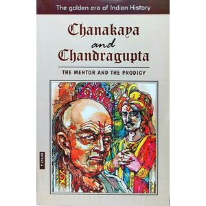 Chanakya And Chandragupta By Manoj Kumar-(English)