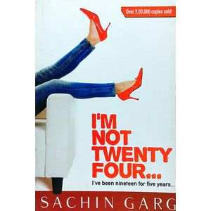 I Am Not Twenty Four By Sachin Garg-(English)