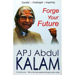 Forge Your Future By A P J Abdul Kalam-(English)