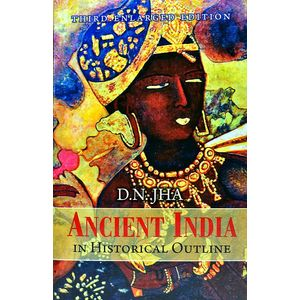 Ancient India In Historical Outline By D N Jha-(English)