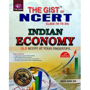 The Gist Of Ncert Indian Economy By Yagya Nand Jha-(English)