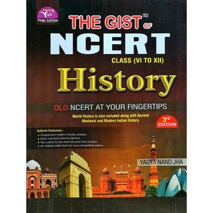 The Gist Of Ncert History By Yagya Nand Jha-(English)