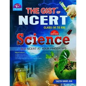 The Gist Of Ncert Science By Yagya Nand Jha-(English)