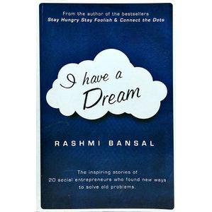 I Have A Dream By Rashmi Bansal-(English)
