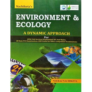 Nachiketa'S Environment & Ecology By Neeraj Nachiketa-(English)