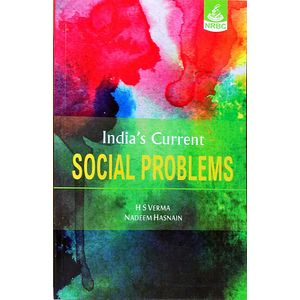 Indias Current Social Problems By H S Verma, Nadeem Hasnain-(English)