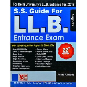 S S Guide For L.L.B Entrance Exam With Solved Question Papers By Anand P Mishra-(English)