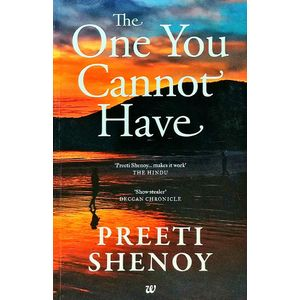 The One You Cannot Have By Preeti Shenoy-(English)