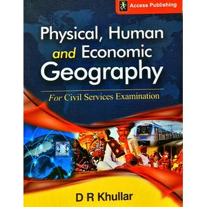 Physical, Human And Economic Geography For Civil Services Examination By D R Khullar-(English)