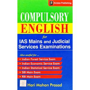 Compulsory English For Ias Mains And Judicial Services Examinations By Hari Mohan Prasad-(English)