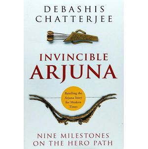 Invincible Arjuna By Debashis Chatterjee-(English)