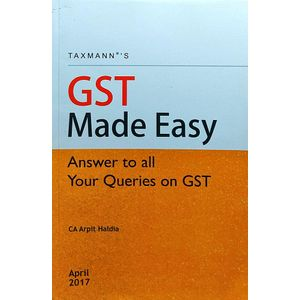 Gst Made Easy-Answer To All Your Queries On Gst By Ca Arpit Haldia-(English)