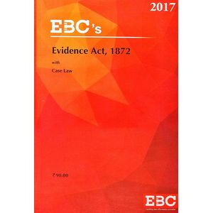Evidence Act, 1872 With Case Law By Editorial Team-(English)