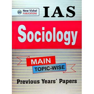 Ias Sociology Main Topic Wise Previous Year Papers By Editorial Board-(English)