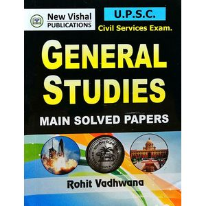 Upsc General Studies Main Solved Papers By Rohit Vadhwana-(English)