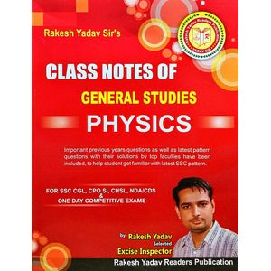 Class Notes Of General Studies Physics By Rakesh Yadav-(English)