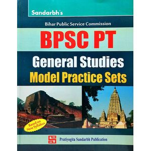 Sandarbh Bpsc Pt General Studies Model Practice Sets By Editorial Team-(English)