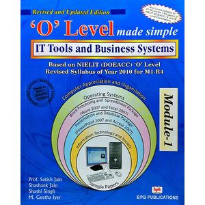 It Tools And Business Systems 'O' Level Made Simple By Prof Satish Jain, Shashank Jain, Shashi Singh, M Geetha Lyer-(English)