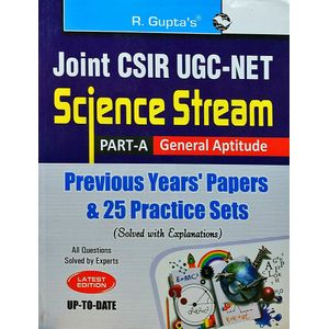 Joint Csir-Ugc-Net/Jrf In Science Stream Part-A General Aptitude Previous Papers & 25 Practice Sets Solved By Rph Editorial Board-(English)