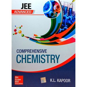 Comprehensive Chemistry For Jee Advanced By K L Kapoor-(English)