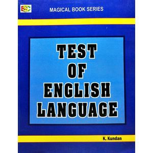 Test Of English Language By K Kundan-(English)