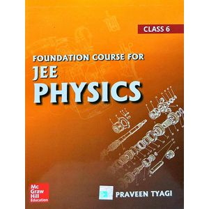 Foundation Course For Jee Physics Class 6 By Praveen Tyagi-(English)