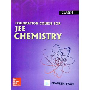 Foundation Course For Jee Chemistry Class 6 By Praveen Tyagi-(English)