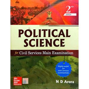 Ploitical Science For Civil Services Mains Examinations By N D Arora-(English)