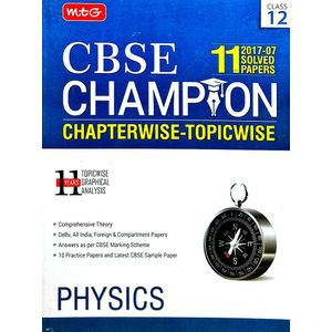 11 Years Cbse Champion Chapterwise Topicwise Physics By Mtg Editorial Board-(English)