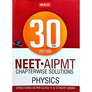 30 Years Neet-Aipmt Chapterwise Solutions Physics By Mtg Editorial Board-(English)